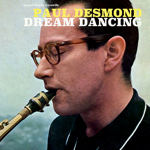 Dream Dancing by Paul Desmond