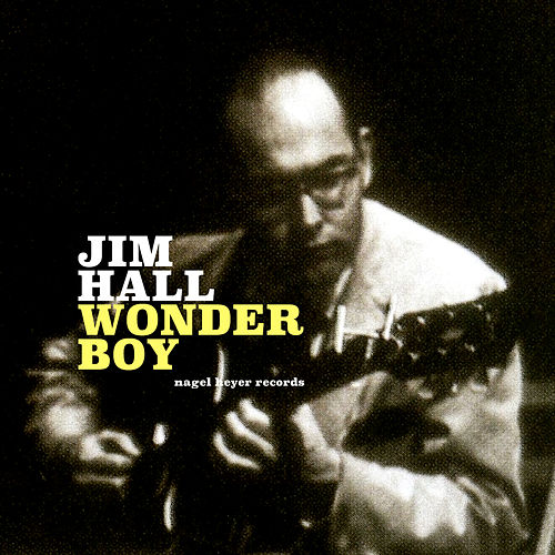 Wonder Boy by Jim Hall