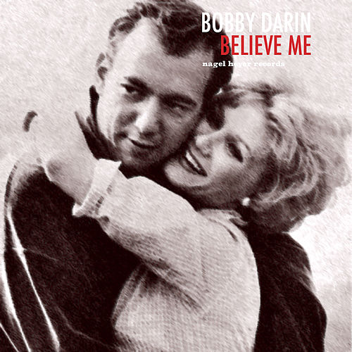 Believe Me - Christmas Wishes by Bobby Darin