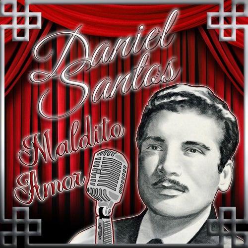 Maldito Amor by Daniel Santos