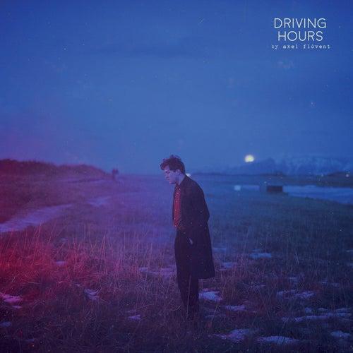 Driving Hours von Axel Flóvent