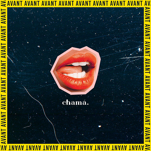 Chama by Avant