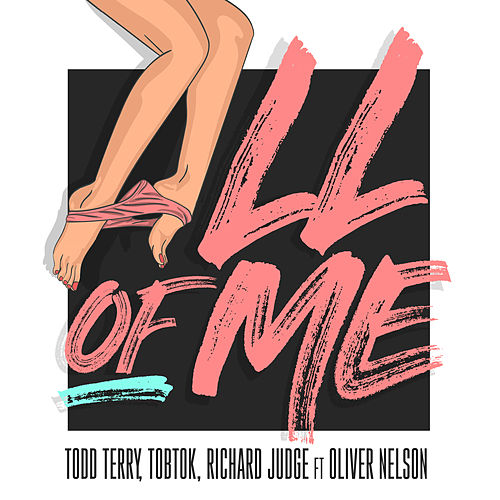 All Of Me (feat. Oliver Nelson) de Todd Terry