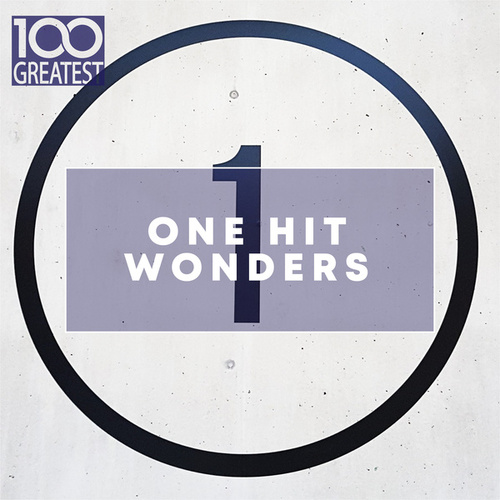 100 Greatest One Hit Wonders di Various Artists