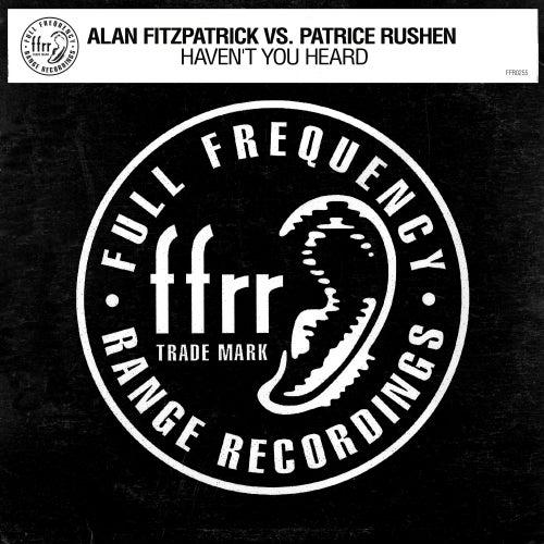 Haven't You Heard by Alan Fitzpatrick