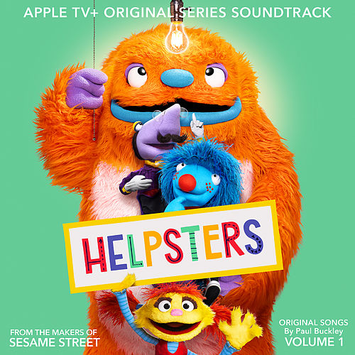 Helpsters: Apple TV+ Original Series Soundtrack, Vol. 1 de Helpsters