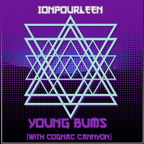 Ionpourleen by Young Bums