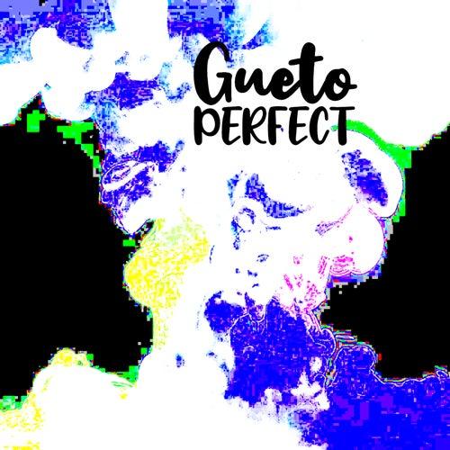 Perfect de Gueto