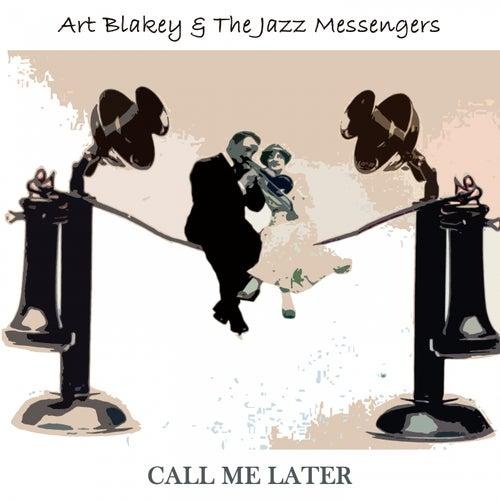 Call Me Later von Art Blakey