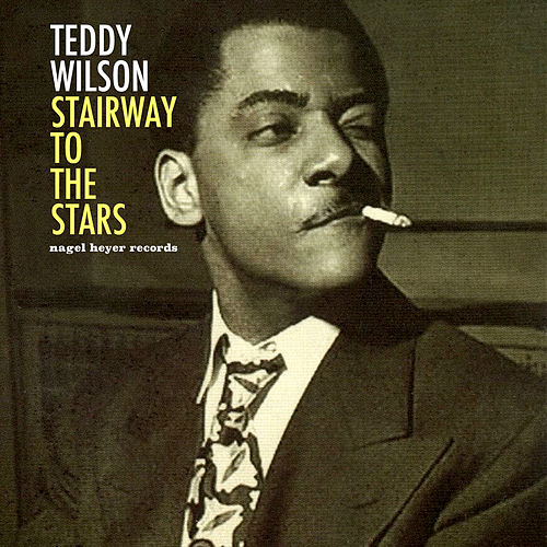 Stairway to the Stars de Teddy Wilson