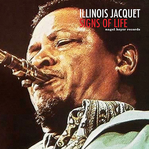 Signs of Life by Illinois Jacquet