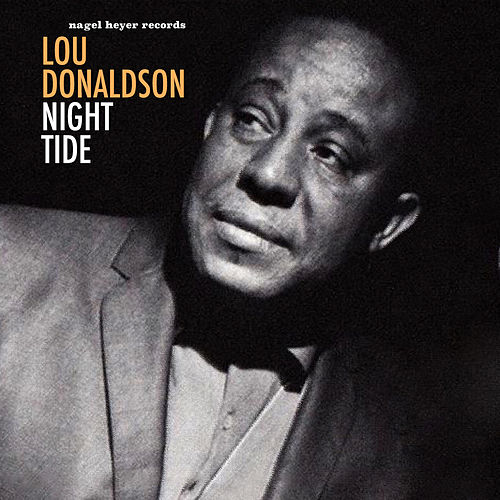 Night Tide by Lou Donaldson