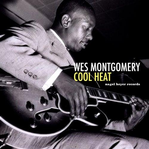 Cool Heat von Wes Montgomery