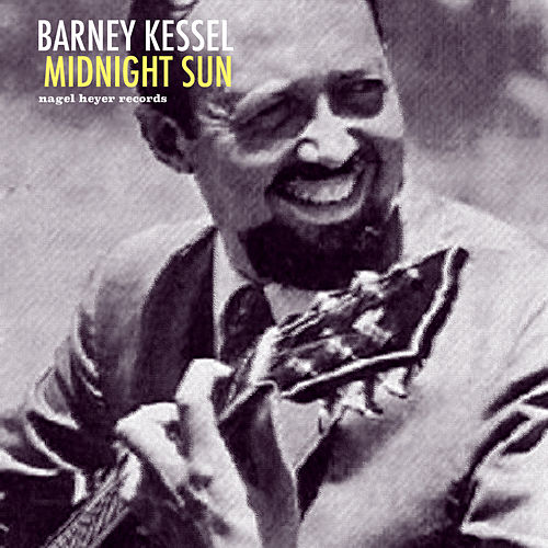 Midnight Sun by Barney Kessel