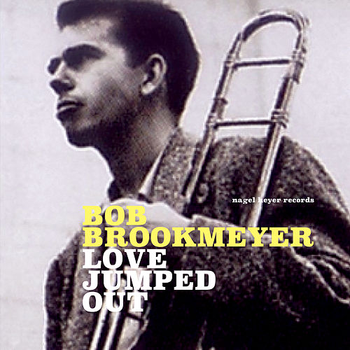 Love Jumped Out de Bob Brookmeyer