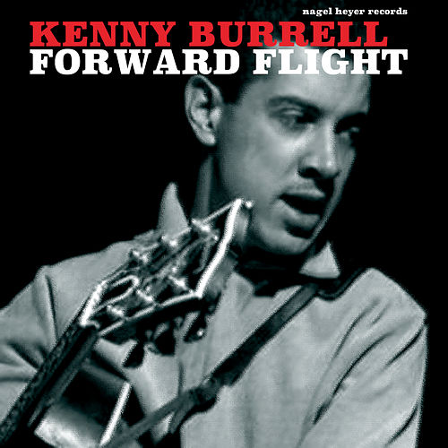 Forward Flight von Kenny Burrell