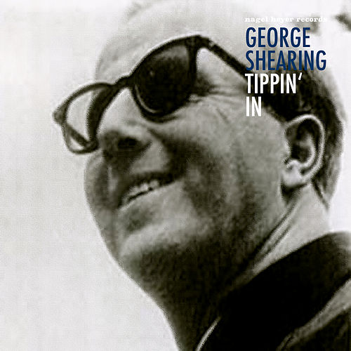 Tippin' In de George Shearing