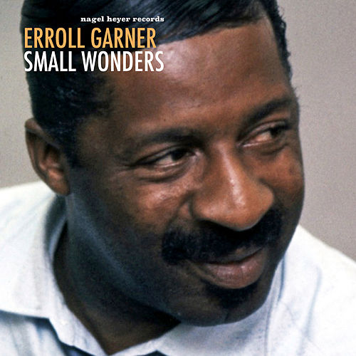 Small Wonders de Erroll Garner