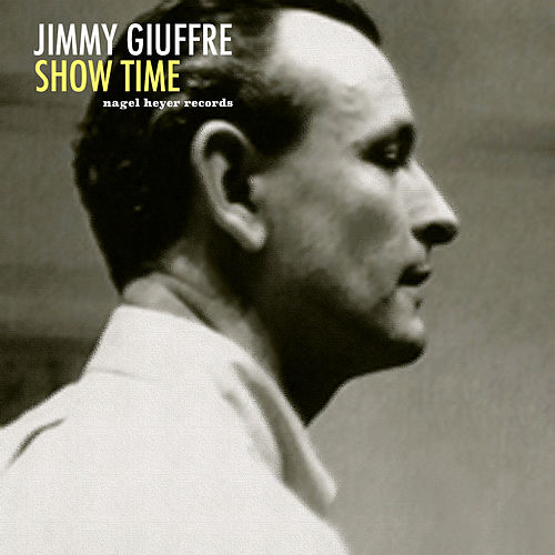 Show Time de Jimmy Giuffre