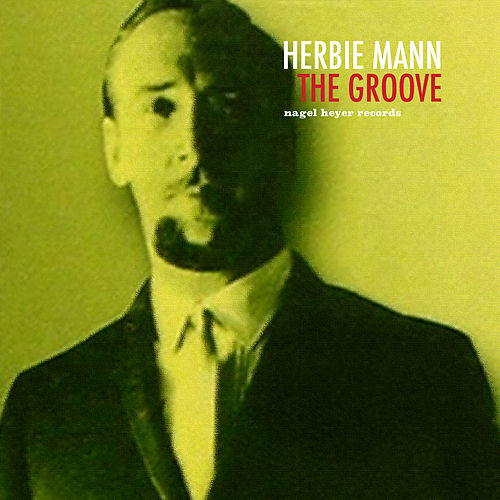 The Groove by Herbie Mann