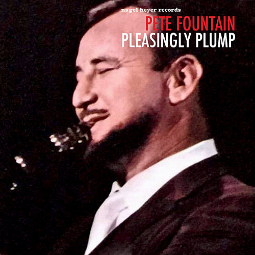 Pleasingly Plump (Live) by Pete Fountain