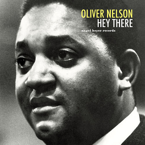 Hey There di Oliver Nelson