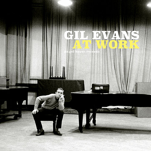 At Work von Gil Evans