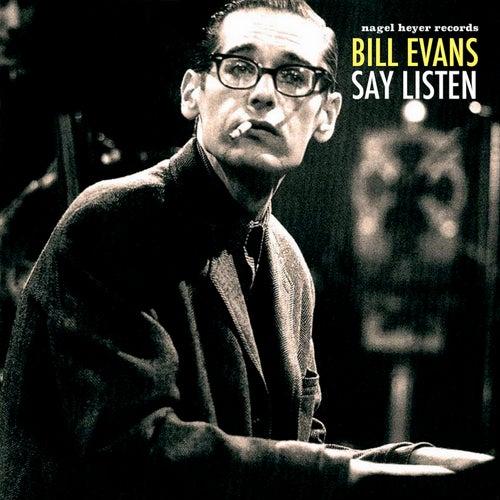 Say Listen by Bill Evans