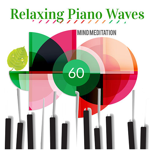 Relaxing Piano Waves: Mind Meditation de Giacomo Bondi