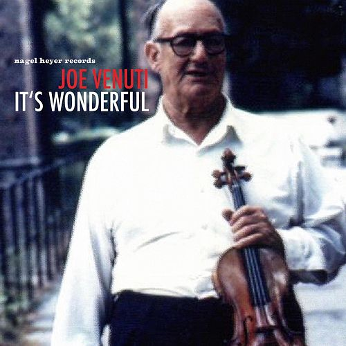 It's Wonderful by Joe Venuti