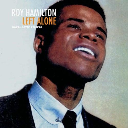 Left Alone by Roy Hamilton