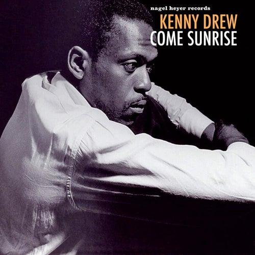 Come Sunrise de Kenny Drew