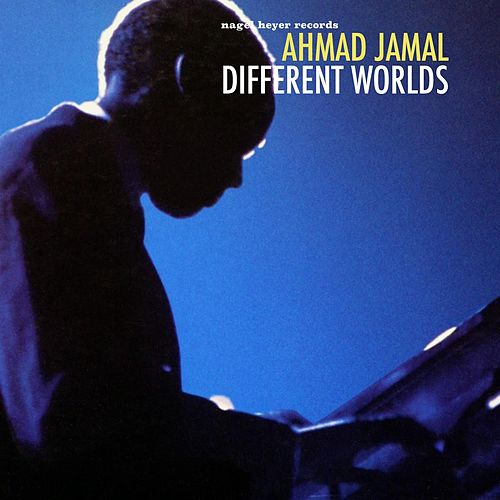 Different Worlds de Ahmad Jamal