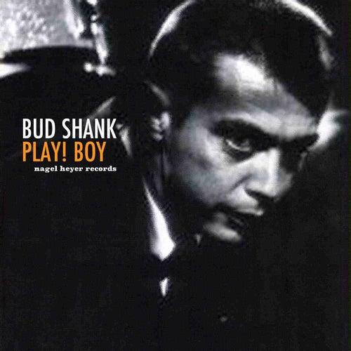 Play! Boy de Bud Shank