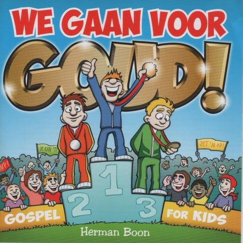 We gaan voor goud by Herman Boon