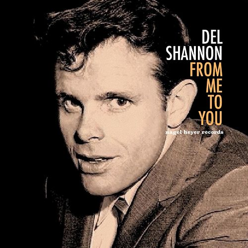 From Me to You de Del Shannon