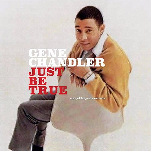 Just Be True de Gene Chandler