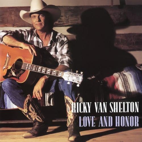 Love And Honor de Ricky Van Shelton