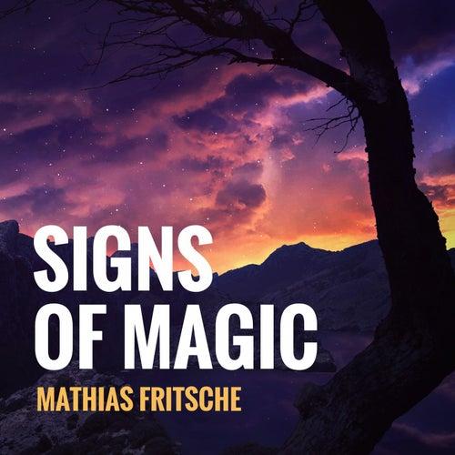 Signs of Magic de Mathias Fritsche