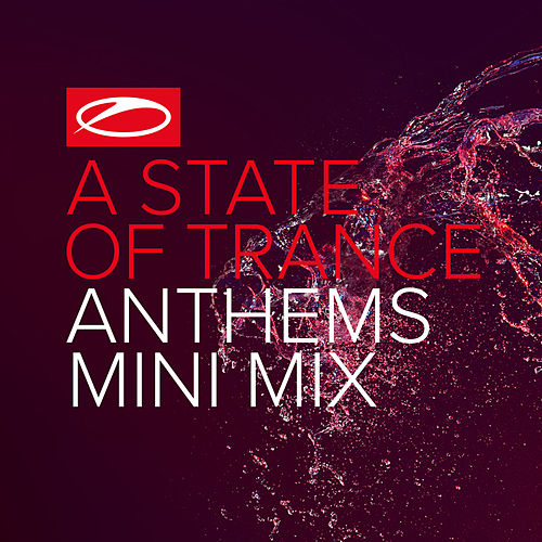A State Of Trance Anthems (Mini Mix) van Various Artists