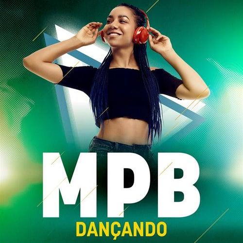 Dançando MPB de Various Artists