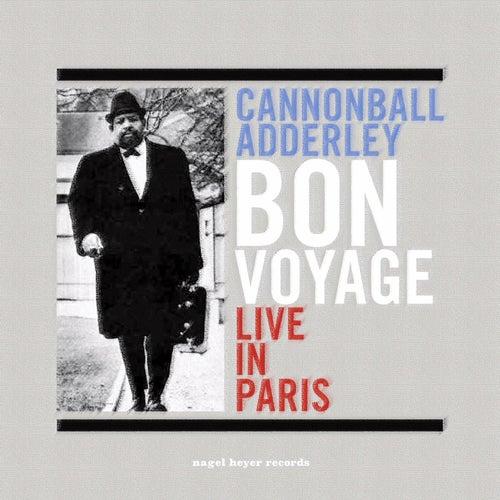 Bon Voyage von Cannonball Adderley
