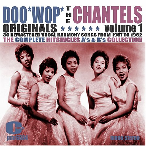 Doowop Originals, Volume 1 de The Chantels