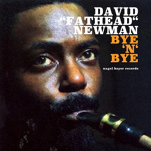 Bye 'N' Bye de David Newman