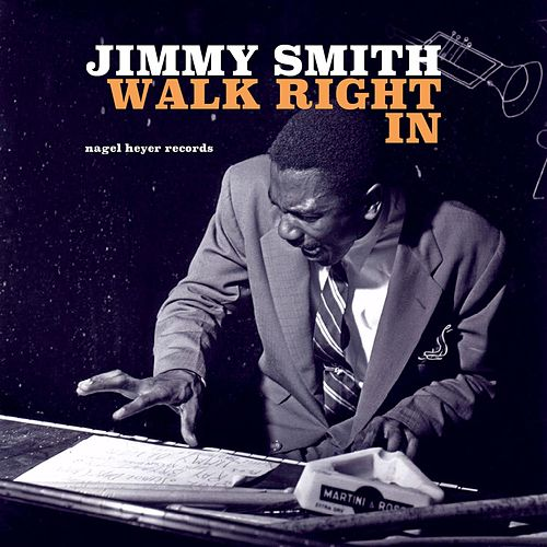 Walk Right In von Jimmy Smith