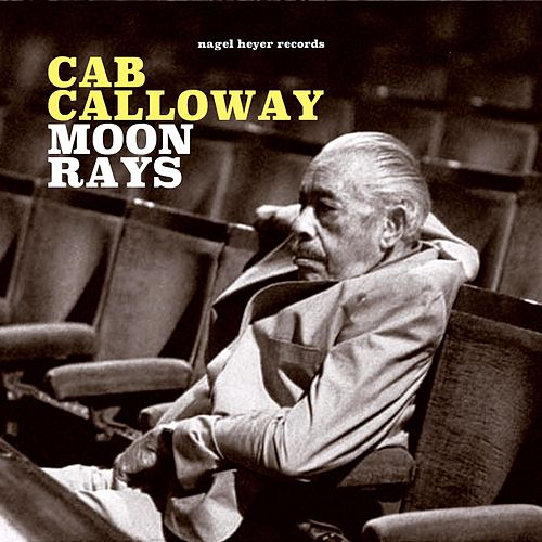 Moon Rays by Cab Calloway