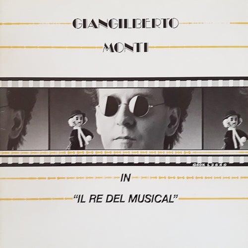 Il re del musical de Giangilberto Monti