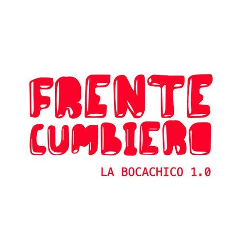 La Bocachico 1.0. de Frente Cumbiero