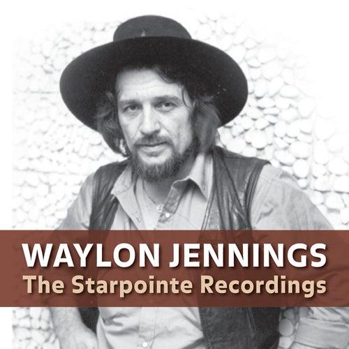 Waylon Jennings: The Starpointe Recordings van Waylon Jennings