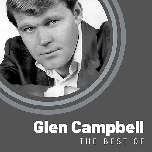 The Best of Glen Campbell von Glen Campbell